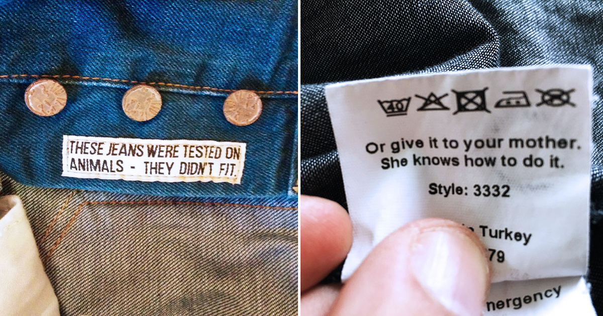 19 Funny Hidden Messages On Clothing Tags That Will Take Your Time Wearing Them